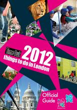 Time Out 2012 things to do in London PDF