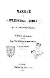 Massime e riflessioni morali del duca de la Rochefoucauld