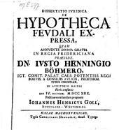 De hypotheca feudali expressa def. Johanne Henrico Goll
