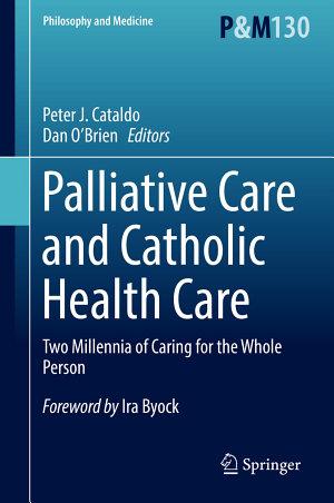 Palliative Care and Catholic Health Care