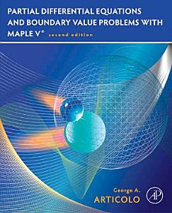 Partial Differential Equations and Boundary Value Problems with Maple PDF