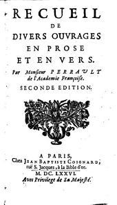 Recueil de divers ouvrages en prose et en vers