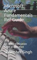 Microsoft Azure Fundamentals Ref Guide