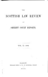 The Scottish Law Review and Sheriff Court Reports: Volume 10