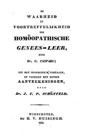 De waarheid en voortreffelijkheid der homöopathische genees-leer: Volume 1