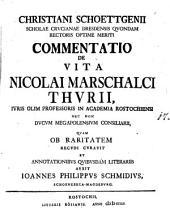 Commentatio de vita Nicolai Marschalci Thurii