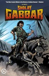 G. P. SIPPY'S SHOLAY - GABBAR: Issue 1