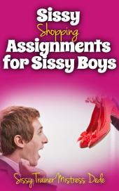 Sissy Shopping Assignments for Sissy Boys