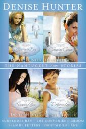 The Nantucket Love Stories: Surrender Bay, The Convenient Groom, Seaside Letters, Driftwood Lane