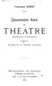 La comédie classique (Molière, Regnard, Marivaux, Beaumrachis) 1900