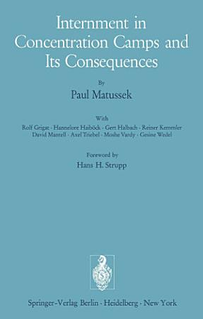 Internment in Concentration Camps and Its Consequences PDF