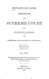Reports of Cases at Law and in Chancery Argued and Determined in the Supreme Court of Illinois: Volume 16