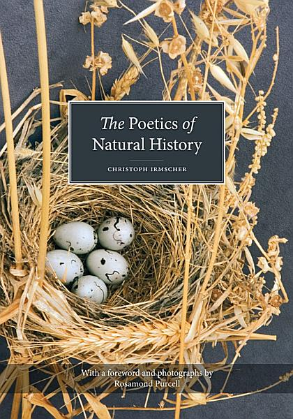 Download The Poetics of Natural History Book