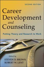 Career Development and Counseling: Putting Theory and Research to Work, Edition 2