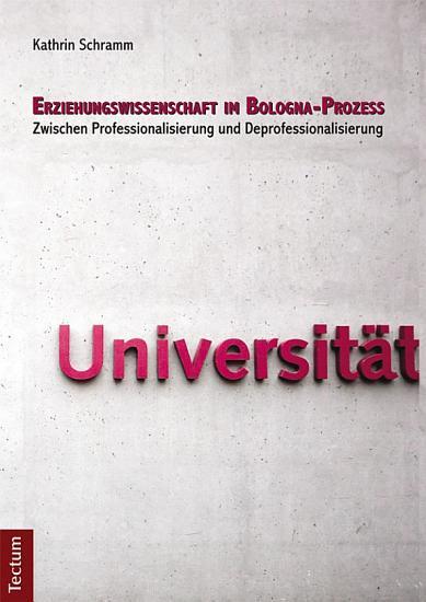 Erziehungswissenschaft im Bologna Prozess PDF