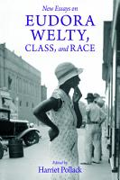 New Essays On Eudora Welty Class And Race