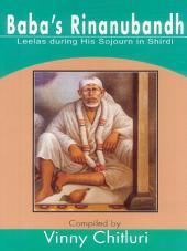Baba's Rinanubandh: Leelas during His Sojourn in Shirdi