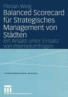 Balanced Scorecard f  r Strategisches Management von St  dten PDF