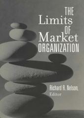The Limits of Market Organization