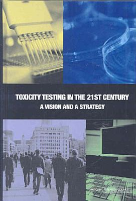 Toxicity Testing in the 21st Century PDF