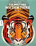 Die Welt der wilden Tiere PDF