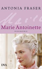 Marie Antoinette: Biographie