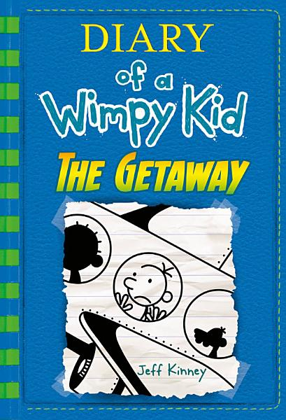 Download The Getaway  Diary of a Wimpy Kid Book 12  Book