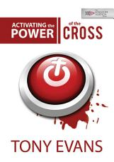 Activating the Power of the Cross PDF