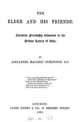 The elder and his friends: Christian friendship delineated in the private letters of John