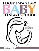 I Don't Want My Baby to Start School