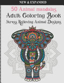 50 Animal Mandalas Adult Coloring Book