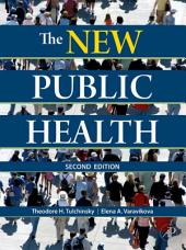 The New Public Health: An Introduction for the 21st Century, Edition 2