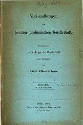 Verhandlungen der Berliner Medizinischen Gesellschaft: Band 1