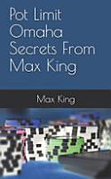 Pot Limit Omaha Secrets From Max King PDF