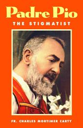 Padre Pio: The Stigmatist