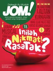 Isu 15 - Majalah Jom!: Inilah Nikmat! Rasa Tak?