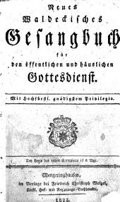 Neues Waldeckisches Gesangbuch für den öffentlichen und häuslichen Gottesdienst ...