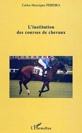 L'institution des courses de chevaux
