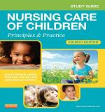 Study Guide for Nursing Care of Children - E-Book