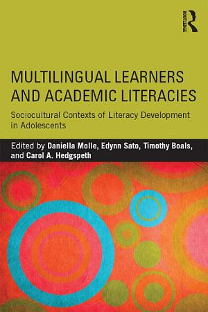 Multilingual Learners and Academic Literacies PDF