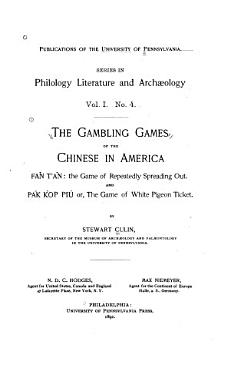 The Gambling Games of the Chinese in America PDF