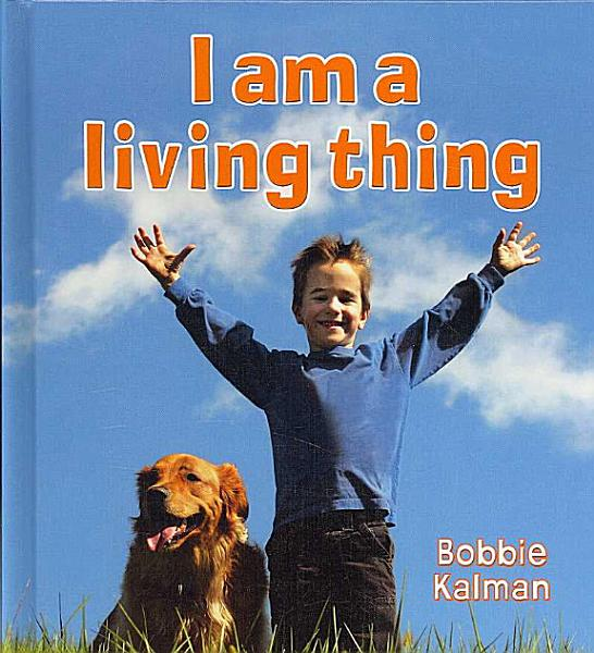 Download I Am a Living Thing Book
