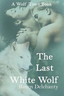 The Last White Wolf Book