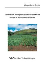 Growth and Phosphorus Nutrition of Maize Grown in Mixed or Sole Stands PDF