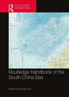 Routledge Handbook of the South China Sea PDF