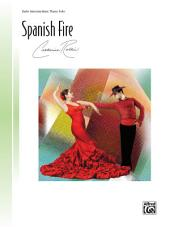 Spanish Fire: Early Intermediate Piano Solo
