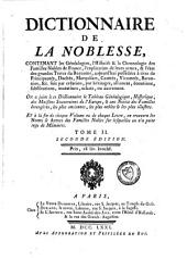 Dictionnaire de la noblesse, contenant les généalogies, l'histoire et la chronologie des familles nobles de France: Volume2