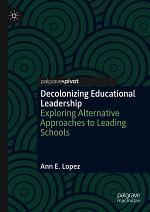 Decolonizing Educational Leadership