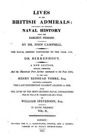 Lives of the British admirals: containing an accurate naval history from the earliest periods, Volume 2