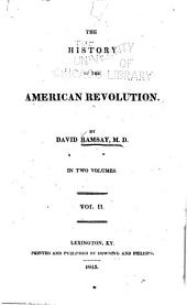 The History of the American Revolution: Volume 2